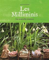 Les milliminis : la nouvelle maison