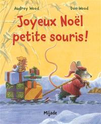 Joyeux Noël petite souris !