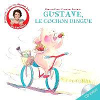 Gustave, le cochon dingue