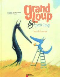 Grand Loup & Petit Loup, Une si belle orange