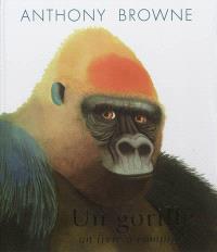Un gorille : un livre à compter