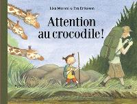 Attention au crocodile !