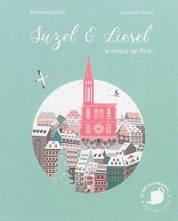 Suzel & Liesel : la magie de Noël