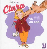 Clara va au zoo = Clara goes to the zoo