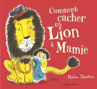 Comment cacher un lion à mamie