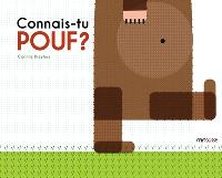Connais-tu Pouf ?