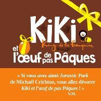 Kiki, king de la banquise, Kiki et l'oeuf de pas Pâques