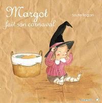 Margot, Margot fait son carnaval
