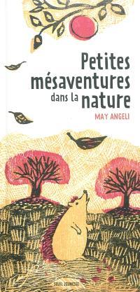 Petites mésaventures dans la nature