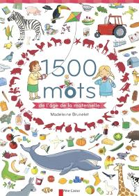 1.500 mots de l'âge de la maternelle