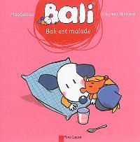 Bali. Volume 30, Bali est malade