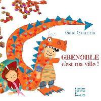 Grenoble, c'est ma ville !