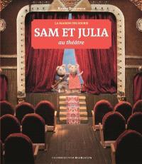 Sam et Julia au théâtre : la maison des souris