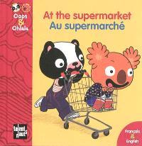 At the supermarket = Au supermarché