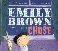 Emily Brown et la chose