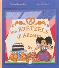 Les bretzels d'Alicette