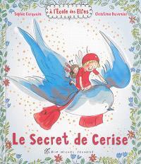 A l'école des elfes, Le secret de Cerise
