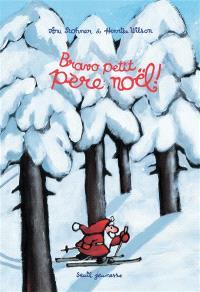 Bravo, petit Père Noël !