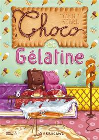 Choco et Gélatine