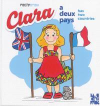 Clara a deux pays = Clara has two countries