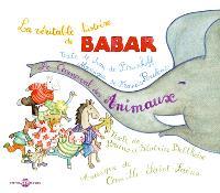 La véritable histoire de Babar. Le carnaval des animaux