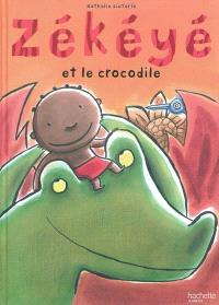 Zékéyé, Zékéyé et le crocodile