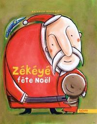 Zékéyé. Volume 10, Zékéyé fête Noël