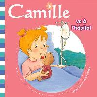 Camille. Volume 15, Camille va à l'hôpital