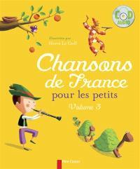 Chansons de France pour les petits. Volume 3