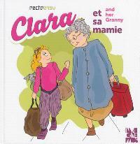 Clara et sa mamie = Clara and her Granny