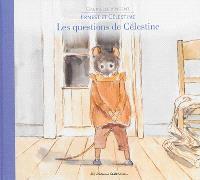 Ernest et Célestine. Volume 17, Les questions de Célestine