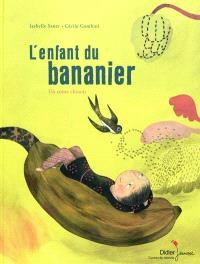 L'enfant du bananier : un conte chinois