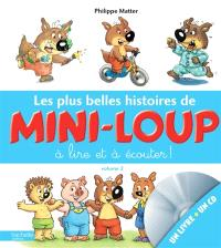 Les plus belles histoires de Mini-Loup à lire et à écouter !. Volume 2