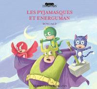 Les Pyjamasques. Volume 17, Les Pyjamasques et Energuman