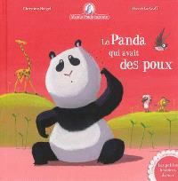 Mamie Poule raconte. Volume 13, Le panda qui avait des poux