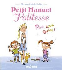 Petit manuel de politesse : poil aux fesses !