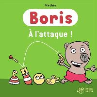 Boris, A l'attaque !