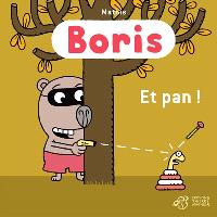 Boris, Et pan !