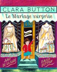 Clara Button, le mariage surprise