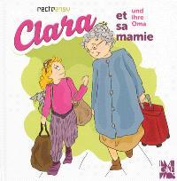 Clara et sa mamie = Clara und ihre Oma