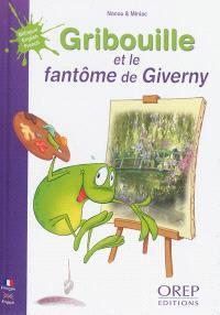 Gribouille la grenouille, Gribouille et le fantôme de Giverny