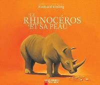 Le rhinocéros et sa peau