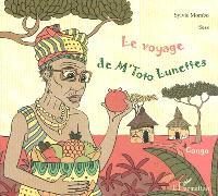 Le voyage de M'Toto Lunettes : Congo