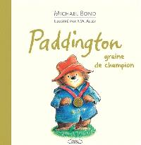 Paddington : graine de champion