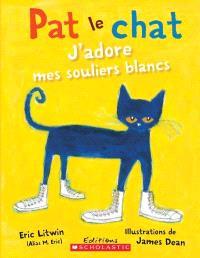 Pat le chat, J'adore mes souliers blancs