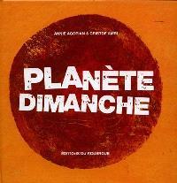 Planète dimanche