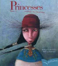Princesses oubliées ou inconnues. Volume 3