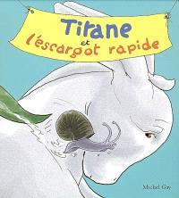 Titane et l'escargot rapide