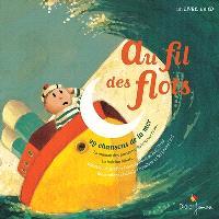 Au fil des flots : 29 chansons de la mer