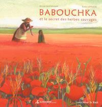 Babouchka et le secret des herbes sauvages